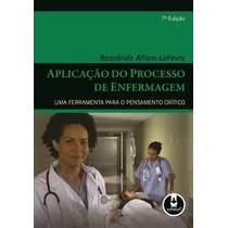 Aplicação Do Processo De Enfermagem - 7ª Edição