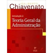 Introdução Teoria Geral Administração - Idalberto Chiavenato