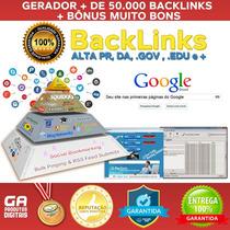 Gerador De Backlinks, Linkbuilding + De 50.000 Links + Bônus