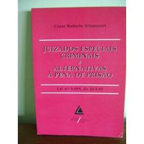 Livro Juizados Especiais Criminais Cezar Roberto Bitencourt