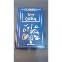 Os Economistas - Petty-quesnay - Capa Dura