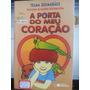 Livro: Andrade, Telma Guimarães C. - A Porta Do Meu Coração