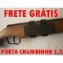 Porta Chumbinho 5,5mm-frete Grátis Para Todo Brasil.