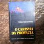 O Carisma Da Profecia Felipe Gabriel Alves