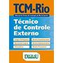 Apostila Tribunal De Contas Rio Janeiro Tcm Rj Técnico Contr