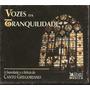 Box 3 Cds - Vozes Da Tranquilidade - Canto Gregoriano