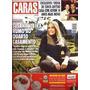 Revista Caras 1019 De 2013 - Suzana Vieira - Xuxa - Galisteu