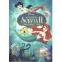 Dvd A Pequena Sereia 2 O Retorno Para O Mar Disney Original
