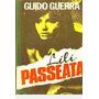 Lili Passeata Guerra, Guido Original
