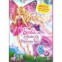 Barbie - Butterfly E A Princesa Fairy - Dvd + Brinde Exclusi