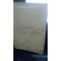 Livro Nossa Gramática Luis Antonio Sacconi