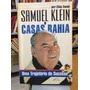 Samuel Klein E Casas Bahia - Uma Trajetória De Sucesso Elias