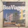 O Globo Boa Viagem 2.5.2013 Miami South Beach Balcãs Trilha