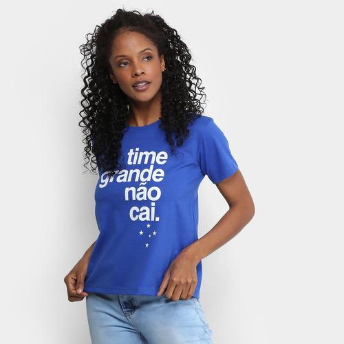 Camiseta Cruzeiro Time Grande Não Cai Feminina a9bed94606d8b