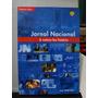 Livro Jornal Nacional - A Notícia Faz História Memória Globo