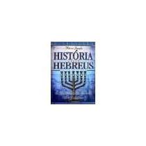 História Dos Hebreus + Livro Heróis Da Fé Cpad