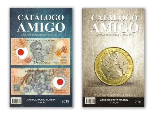 Catálogo Amigo Moedas E Cédulas 2019 - 2 Em 1 - Novo