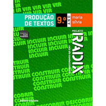 Livro Projeto Radix Produção De Textos 9º Ano Promoção!!!