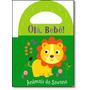 Olá Bebê!: Animais Da Savana - Livro De Banho