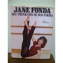 Livro Jane Fonda Meu Programa De Boa Forma - Emagrecer