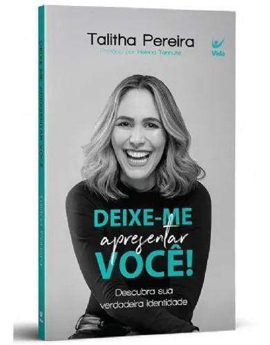 Deixe-me Apresentar Você Livro Talitha Pereira - Identidade