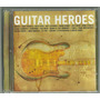 02 Cds-guitar Heroes-43 Faixas-maiores Guitarristas Do Mundo