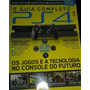 Revista Guia Completo Playstation 4 Ps4 Editora On Line