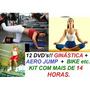 Kit Aero Jump, Bola, Step, Abdomen Bike E Muito Mais 12 Dvds