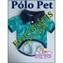 Camiseta,roupa Polo,pet,cachorro,dog,camisa