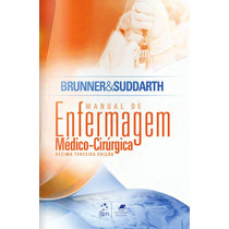Livro - Brunner Manual De Enfermagem Médico-cirúrgica - Novo