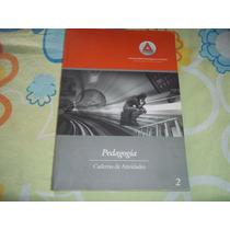 Caderno De Atividades Pedagogia 2 Universidade Anhanguera