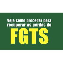 Kit Ação Correção Das Contas Fgts 1999-2015 Cálculo Planilha