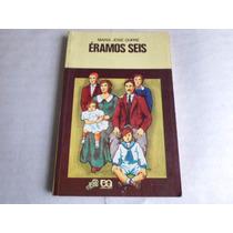 Livro Eramos Seis De Maria Jose Dupre Serie Vagalume Ed 1994
