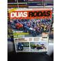 Revista Duas Rodas - Moto Do Ano 2008 - Número 398 Ano 35