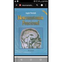 Neuroanatomia Funcional- Ângelo Machado 2 Edição Pdf 357pgs