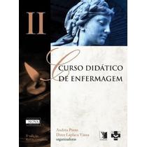 Curso Didático De Enfermagem - Vol. Ii - 7ª Ed. - Andréa Por