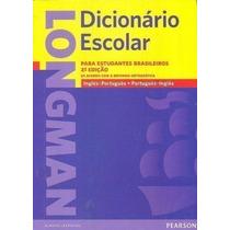 Longman. Dicionário Escolar Para Estudantes Brasileiros