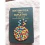 Livro Matemática Para O Supletivo 1° E 2° Grau