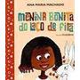 Menina Bonita Do Laco De Fita ( Nova Ortografia)