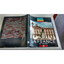 La France En Zig Zag - Livro Belíssimo E Raro