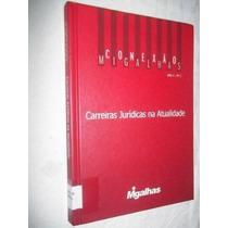 Livro - Carreiras Juridicas Na Atualidade - Direito