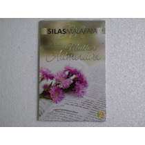 Silas Malafaia - Uma Mulher Admirável - Livro (novo Lacrado)