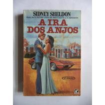 A Ira Dos Anjos Por Sidney Sheldon - 1980 (10ª Edição)