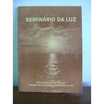 Livro Seminário Da Luz 1992 Seicho-no-ie Do Brasil