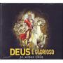 Cd Santa Geração - Deus É Glorioso | Antônio Cirilo