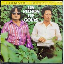 Lp Vinil - Os Filhos De Goiás - Grandes Sucessos - 1980