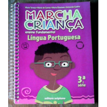 Marcha Criança Lingua Portuguesa 3ª Serie - Ens. Fundamental