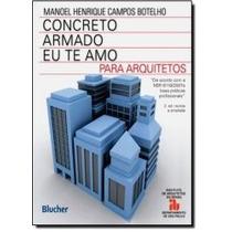 Livro - Concreto Armado Eu Te Amo: Para Arquitetos - Novo