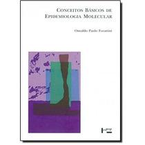 Conceitos Básicos De Epidemiologia Molecular - Coleção A
