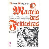 Livro O Martelo Das Feiticeiras=malleus Maleficarum= Escrit